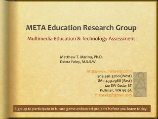 META Education Research Group Multimedia Education & Technology Assessment
