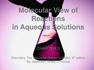 Molecular View of Reactions  in Aqueous Solutions  CHAPTER  5