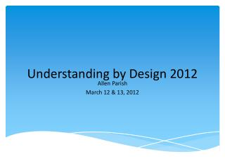 Understanding by Design 2012