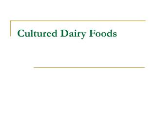 Cultured Dairy Foods