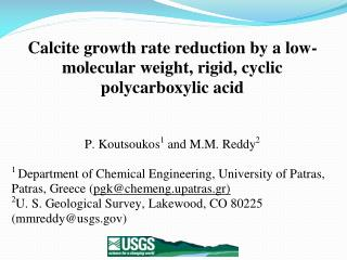 Calcite growth rate reduction by a low-molecular weight, rigid, cyclic  polycarboxylic  acid