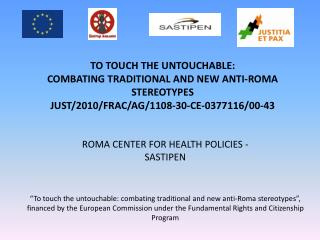 ROMA CENTER FOR HEALTH POLICIES - SASTIPEN