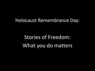 Holocaust Remembrance Day: