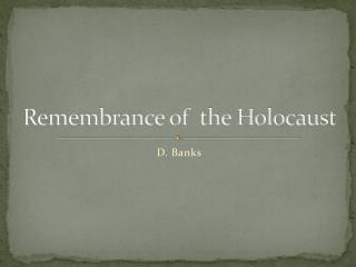 Remembrance of  the Holocaust