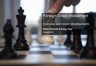 Foreign Direct Investment  Overview and recent developments