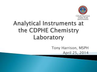 Analytical Instruments at the CDPHE  Chemistry Laboratory