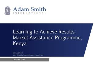 Learning to Achieve Results Market Assistance  Programme , Kenya