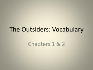 The Outsiders: Vocabulary