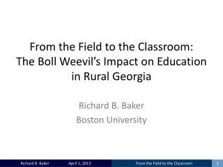 From the Field to the Classroom: The Boll Weevil's Impact on Education in Rural Georgia