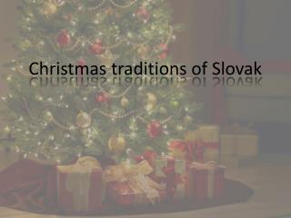 Christmas traditions of  Slovak