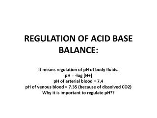 REGULATION OF ACID BASE BALANCE: