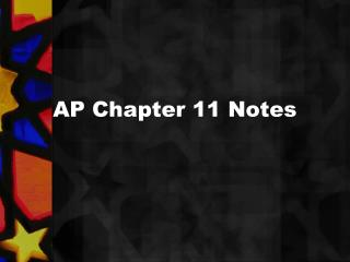 AP Chapter 11 Notes