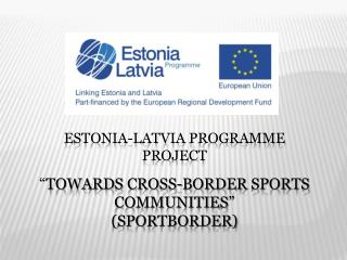 Estonia-Latvia programme project