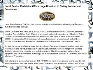 Local Dentist Karl Jobst Offers Huge Donation