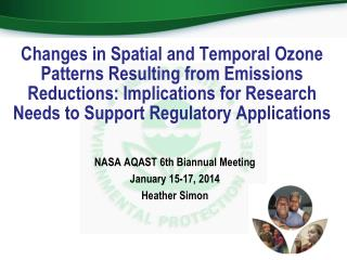 NASA AQAST 6th Biannual Meeting January 15-17, 2014 Heather Simon