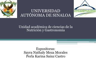 UNIVERSIDAD  AUTÓNOMA  DE SINALOA Unidad académica de ciencias de la Nutrición y Gastronomía