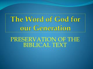 The Word of God for our Generation