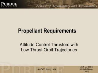 Propellant Requirements