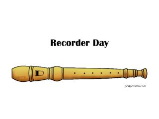 Recorder Day