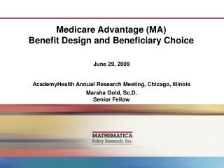 Medicare Advantage MA Benefit Design and Beneficiary Choice
