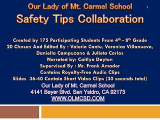 Our Lady of Mt. Carmel School Safety Tips Collaboration