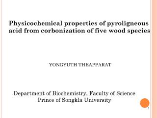 Physicochemical properties of pyroligneous acid from corbonization of five wood species