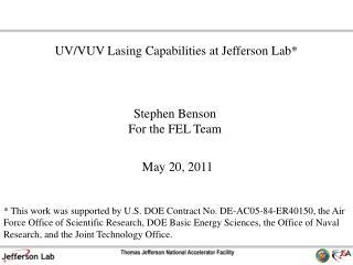 Stephen Benson For the FEL Team