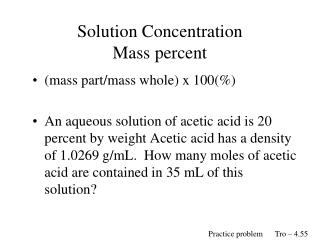 Solution Concentration Mass percent