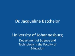 Dr. Jacqueline Batchelor