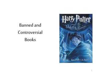 Banned and  Controversial  Books