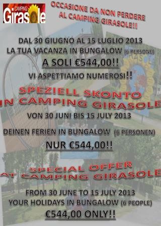 OCCASIONE DA NON PERDERE AL CAMPING GIRASOLE!!