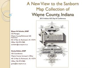 A New View to the Sanborn Map Collection of  Wayne County, Indiana