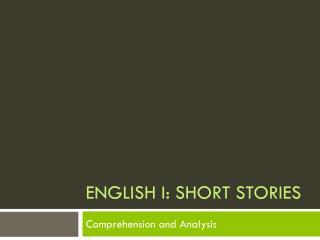 English I: SHORT STORIES