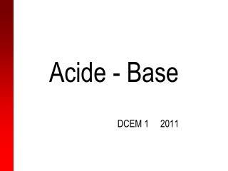 Acide - Base
