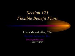 Section 125  Flexible Benefit Plans