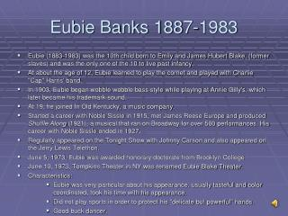 Eubie Banks 1887-1983