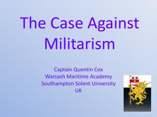 The Case Against Militarism