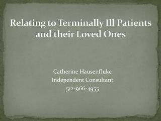 Relating to Terminally Ill Patients and their Loved Ones