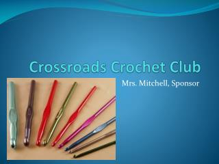 Crossroads Crochet Club