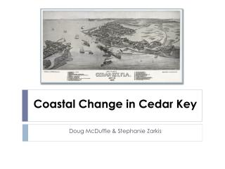 Coastal Change in Cedar Key