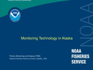 Monitoring Technology in Alaska