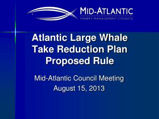 Atlantic Large Whale Take Reduction Plan Proposed Rule