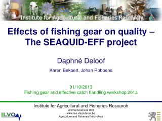 Effects of fishing gear on quality – The SEAQUID-EFF project