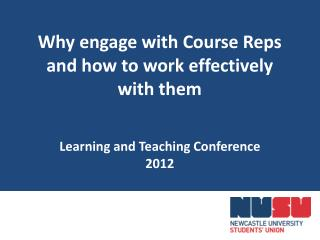 Why engage with Course Reps and how to work effectively with them