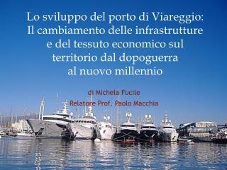 di Michela Fucile Relatore Prof. Paolo Macchia