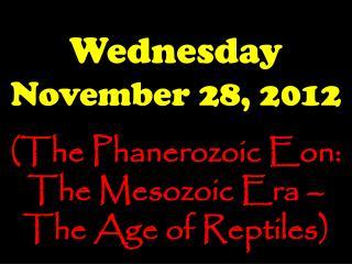 Wednesday November 28, 2012