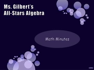 Ms. Gilbert's  All-Stars Algebra