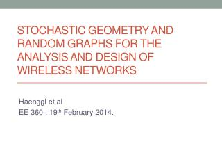 Stochastic Geometry and Random Graphs for the analysis and design of Wireless networks