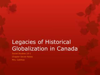 Legacies of Historical Globalization in Canada