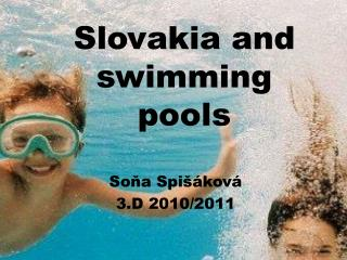 Slovakia and  swimming pools